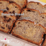 How To Make Banana Bread