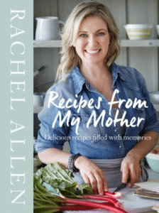 Rachel Allen My Mother's Recipes